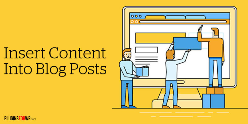 How to Insert Ads and Content in Any Part Within Your WordPress Post