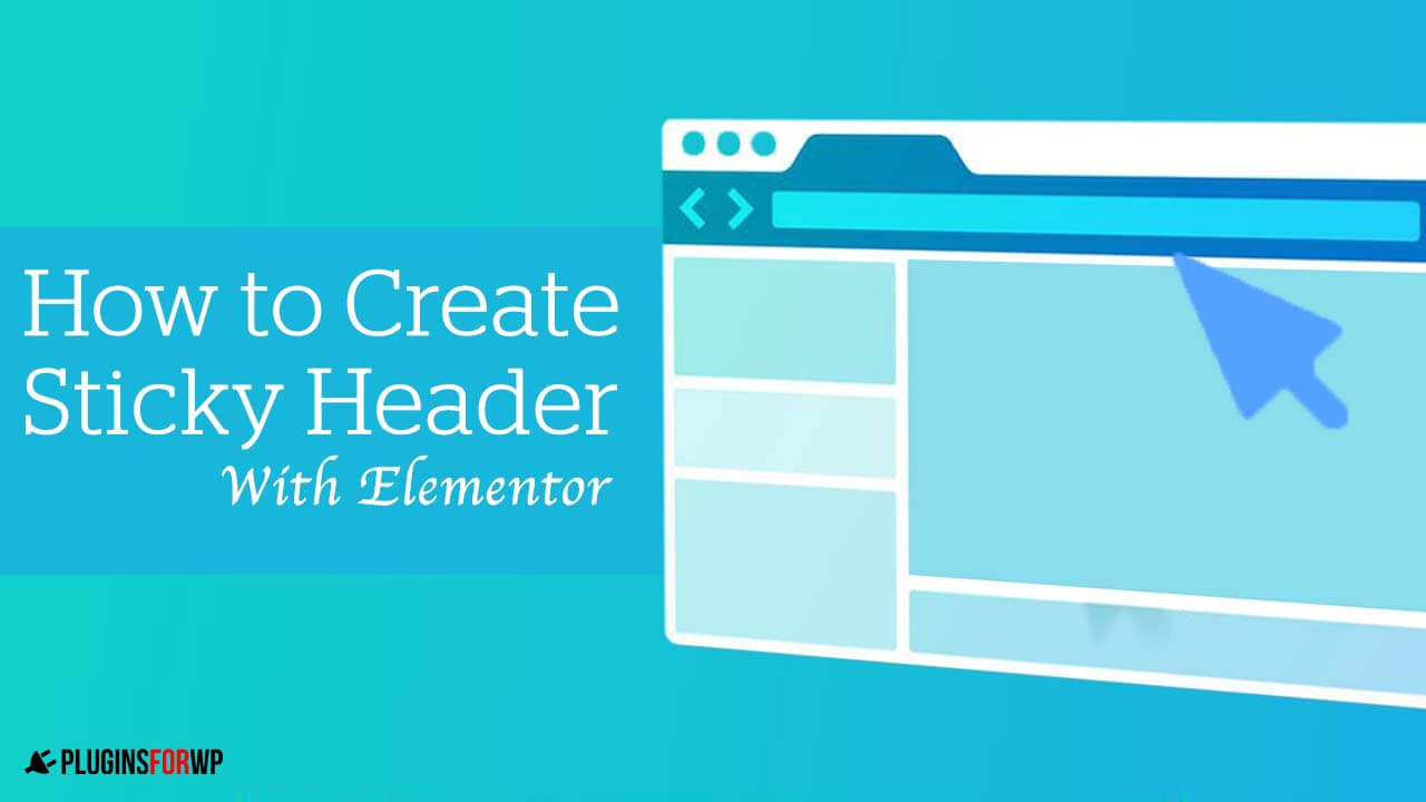 How to Create Elementor Sticky Header