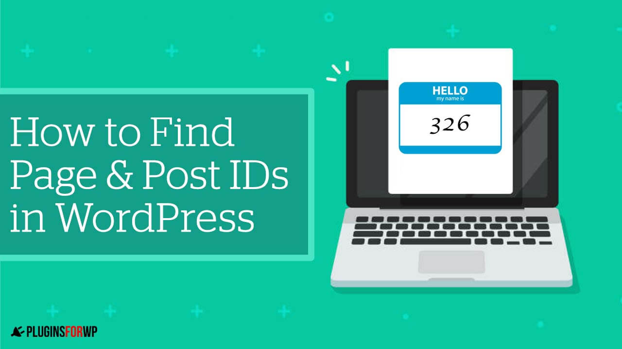 How to Get and Find WordPress Page and Post ID