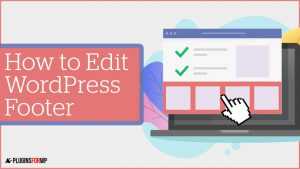 How to Edit WordPress Footer in Four Easy Steps