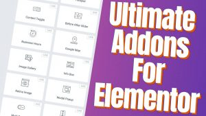 The Ultimate Addons for Elementor Plugin Review