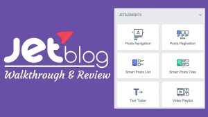 JetBlog Plugin for Elementor – Walkthrough and Review