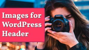 How to Add Free Images to WordPress Header