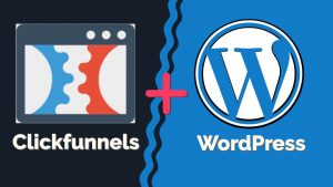 How to Integrate Clickfunnels with WordPress Using a Plugin