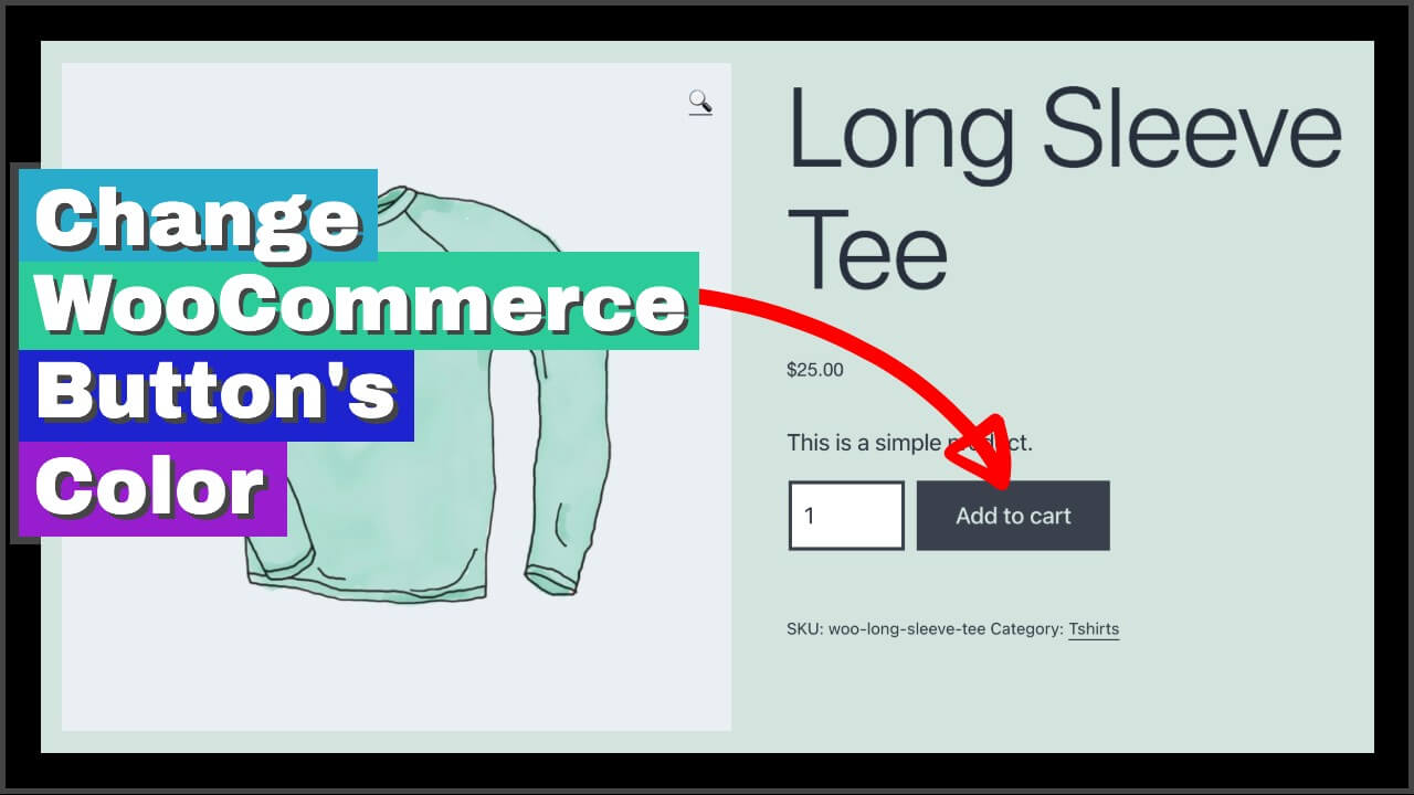 How To Change The WooCommerce Button's Color