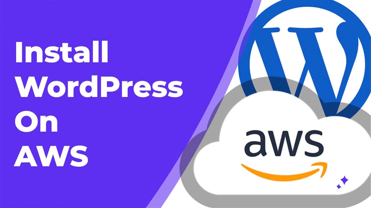 Installing WordPress on Amazon Web Services (AWS)