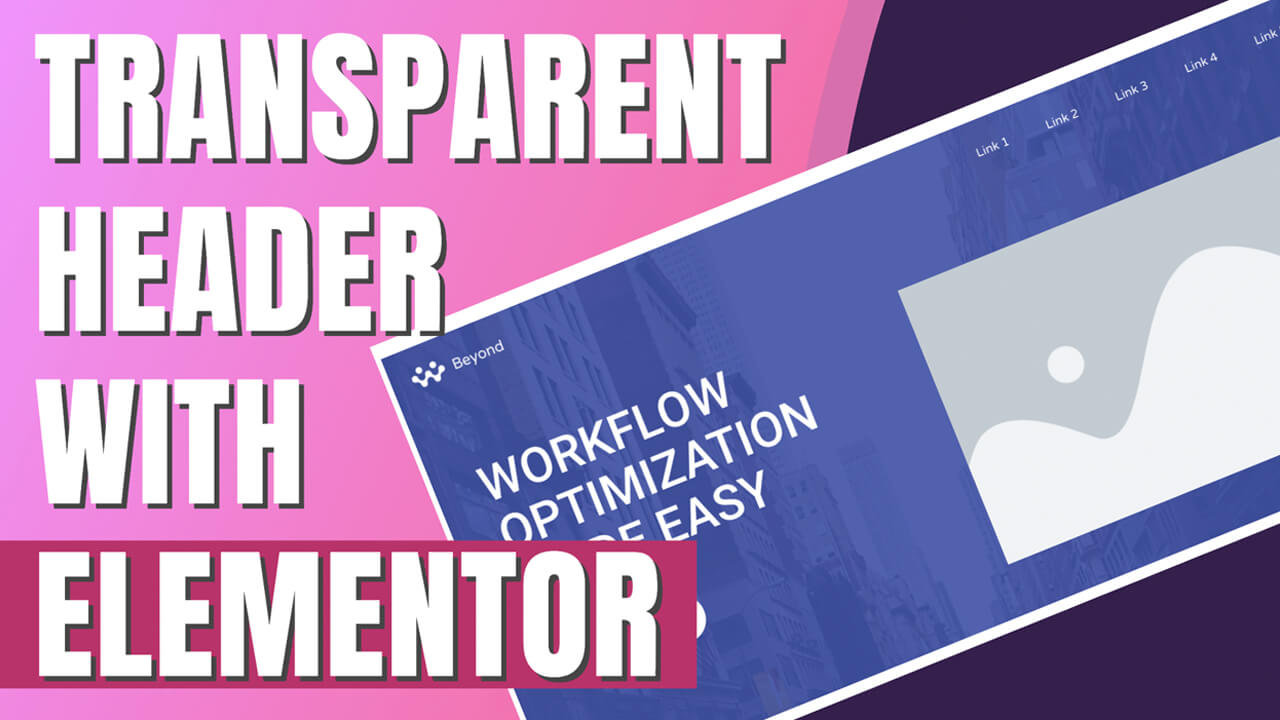 How to Make a Transparent Header with Elementor