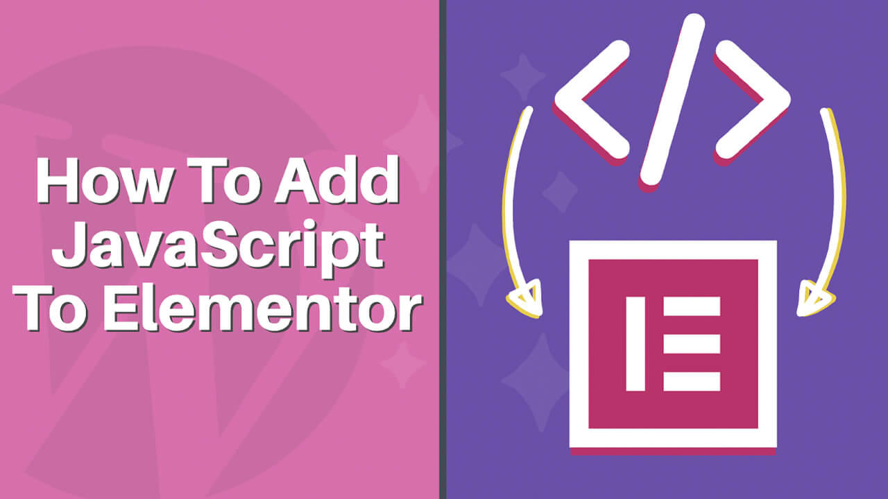 How to Add JavaScript to Elementor (2 Methods)