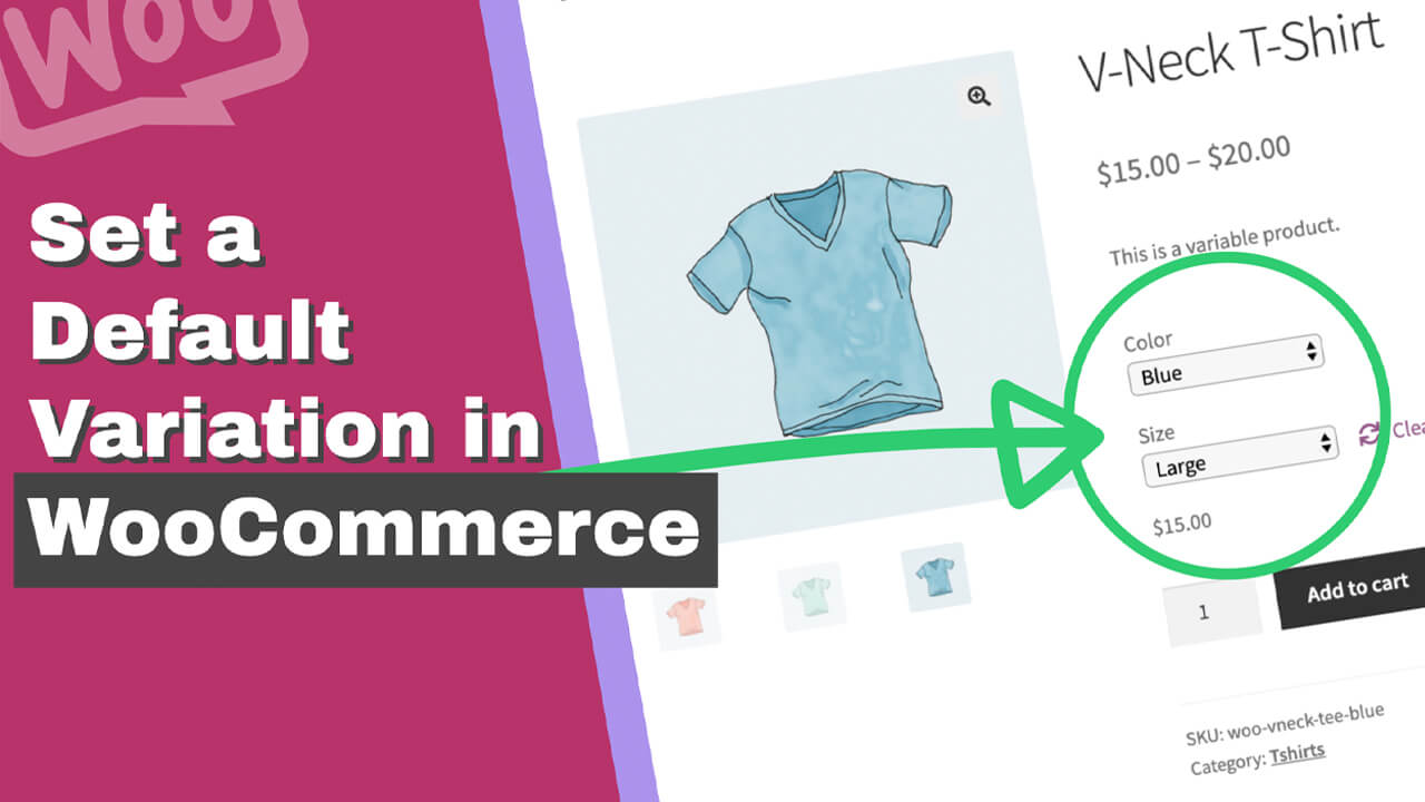 Read more about the article How to Set a Default Variation in WooCommerce