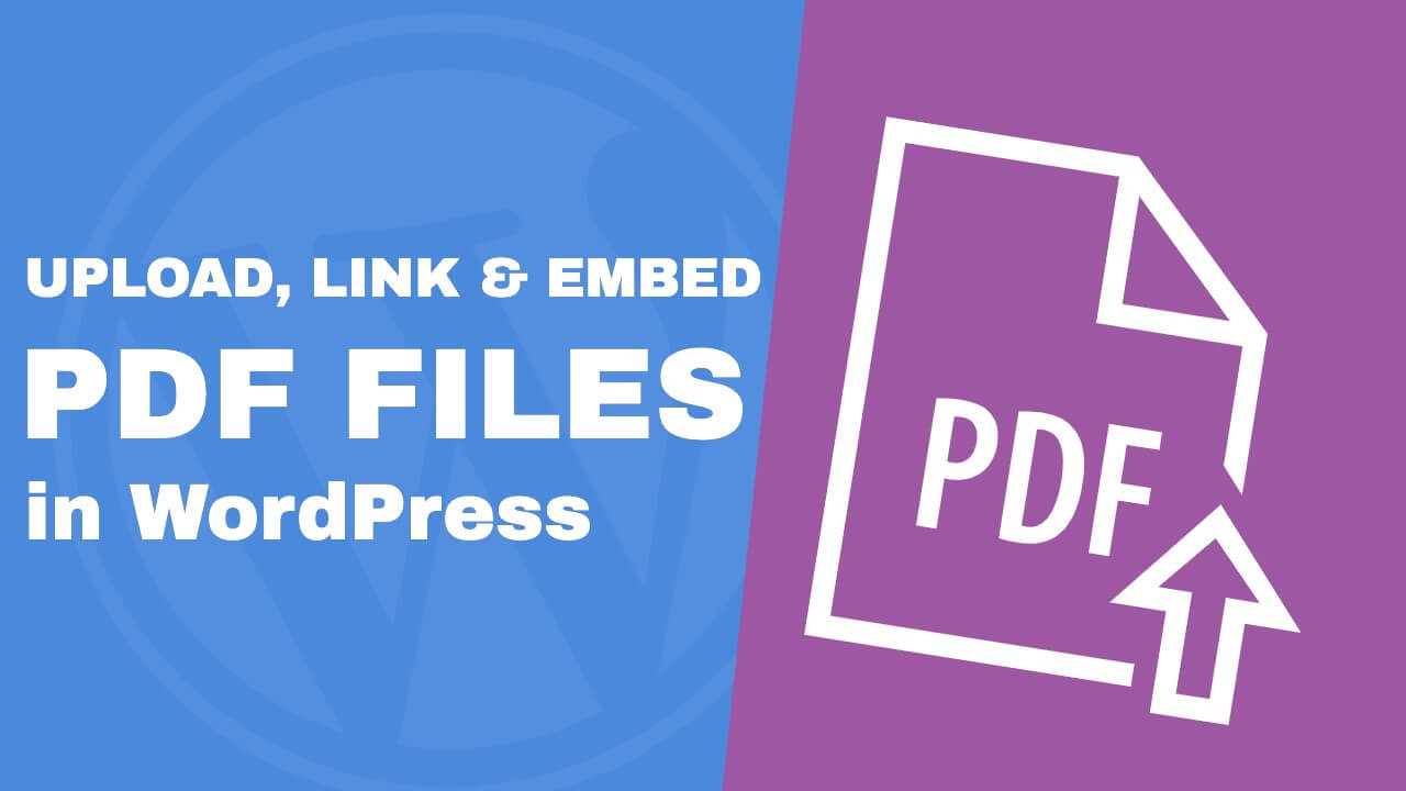 Read more about the article Upload, Link, and Embed PDF Files in WordPress – The Definite Guide
