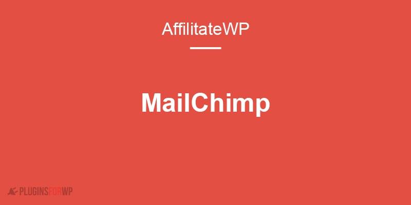 AffiliateWP Mailchimp Add-on