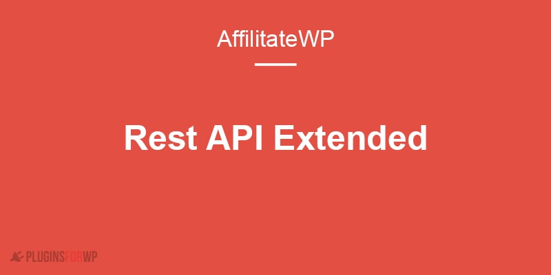 AffiliateWP – REST API Extended