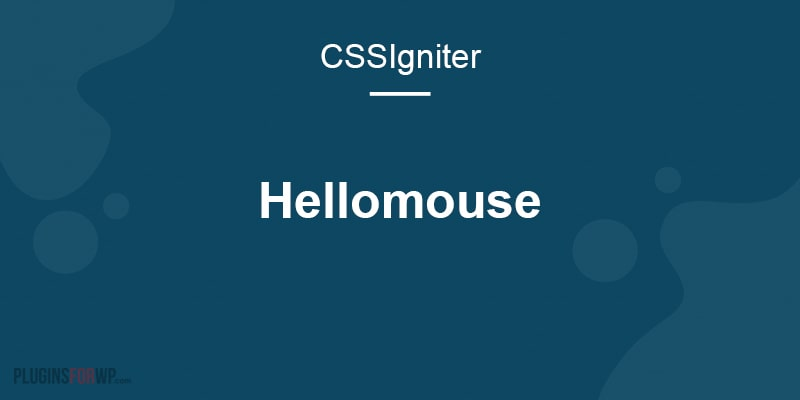 Hellomouse