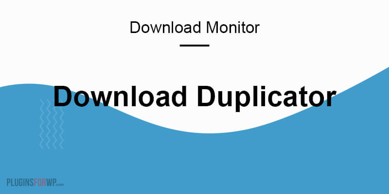Download Monitor – Download Duplicator