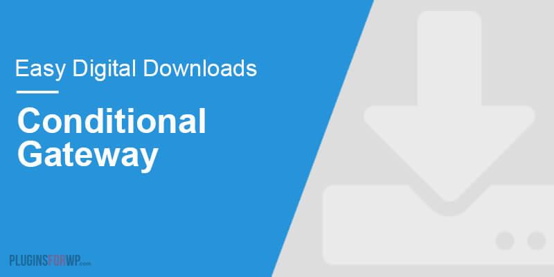 Easy Digital Downloads – Conditional Gateways