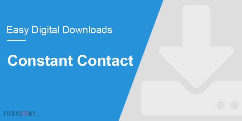 Easy Digital Downloads – Constant Contact