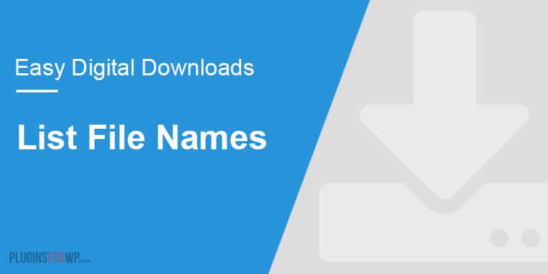 Easy Digital Downloads – List File Names