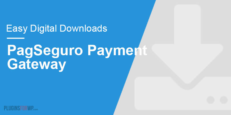 Easy Digital Downloads – PagSeguro Payment Gateway