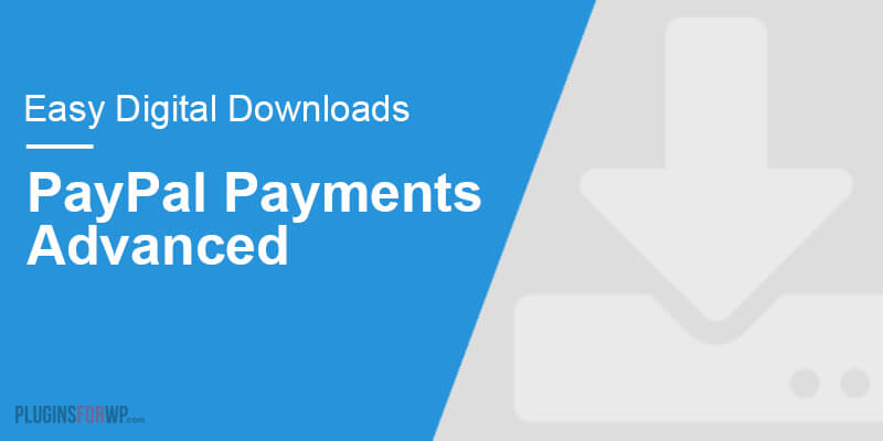 Easy Digital Downloads – PayPal Payments Advanced