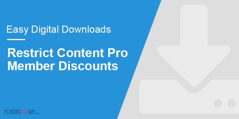 Easy Digital Downloads – Restrict Content Pro Member Discounts