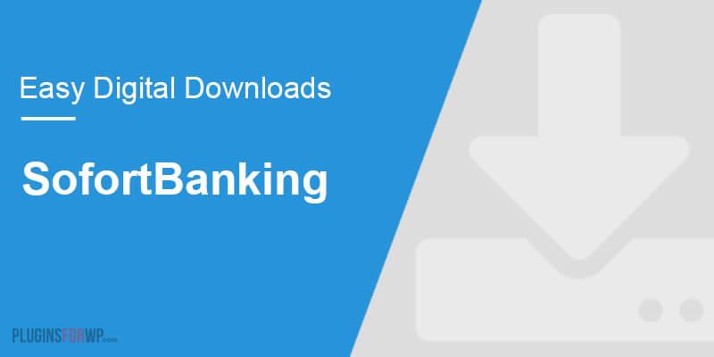 Easy Digital Downloads – SofortBanking