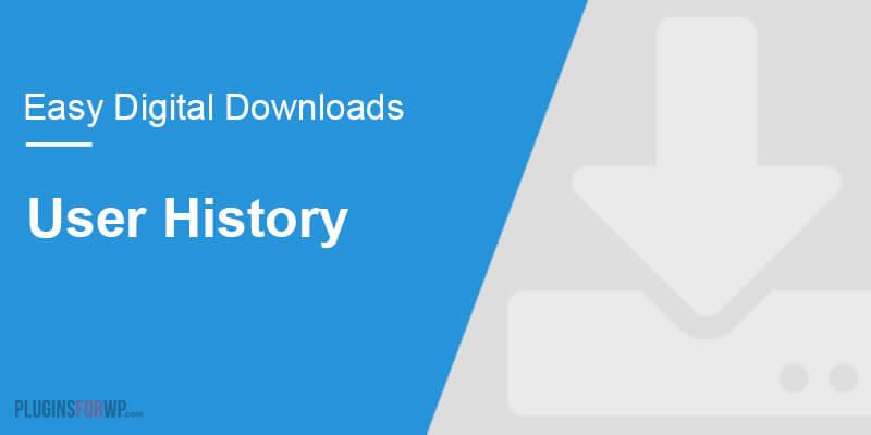 Easy Digital Downloads – User History
