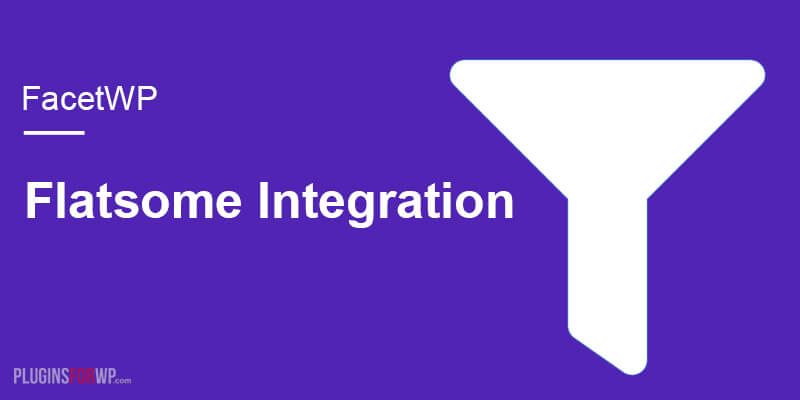 FacetWP – Flatsome integration