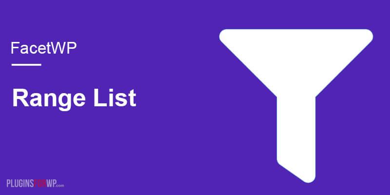 FacetWP – Range List