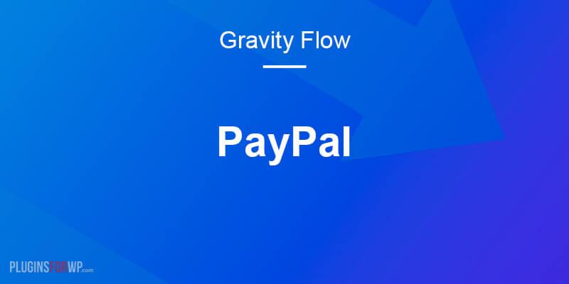 Gravity Flow PayPal Extension