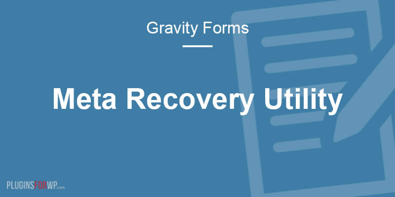 Gravity Forms Meta Recovery Utility
