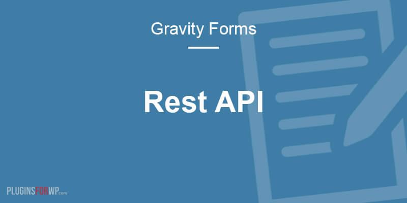 Gravity Forms REST API
