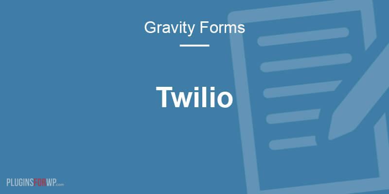 Gravity Forms Twilio Add-On