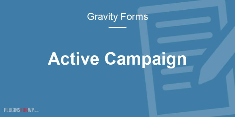 Gravity Forms ActiveCampaign Add-On
