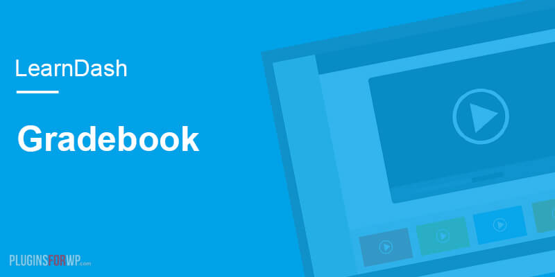 LearnDash – Gradebook