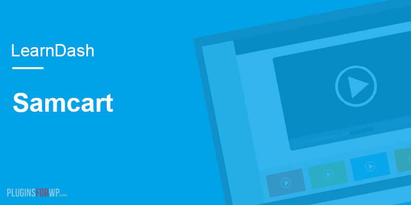 LearnDash LMS – Samcart Integration