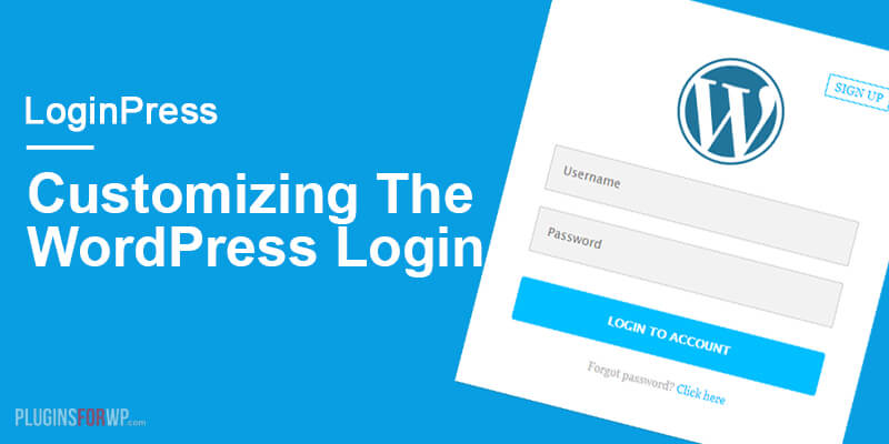 LoginPress – Customizing the WordPress Login
