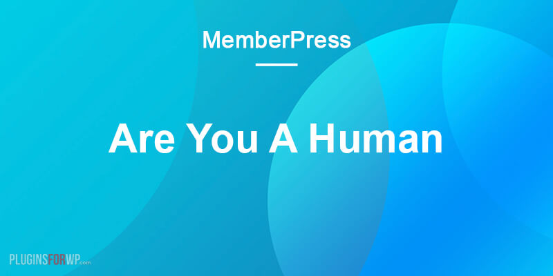MemberPress Are You A Human