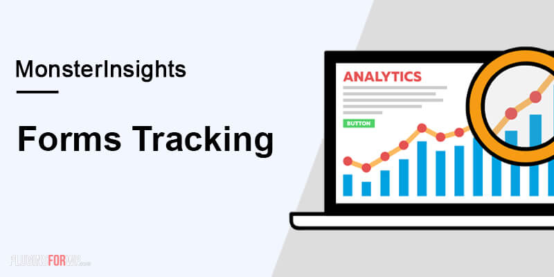 MonsterInsights – Forms Tracking Addon