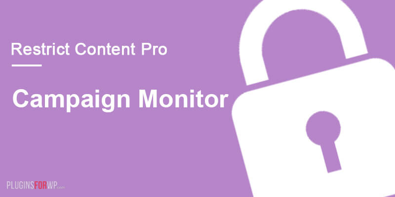 Restrict Content Pro – Campaign Monitor