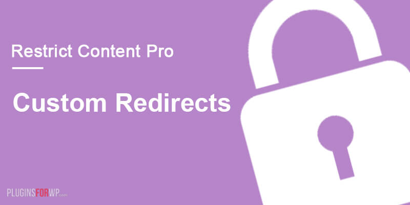 Restrict Content Pro – Custom Redirects