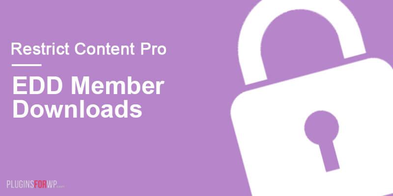 Restrict Content Pro – EDD Member Downloads