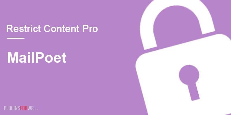 Restrict Content Pro – MailPoet