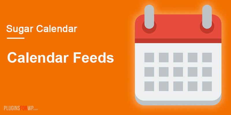 Sugar Calendar – Calendar Feeds