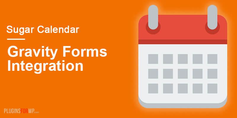 Sugar Events Calendar – Gravity Forms Integration