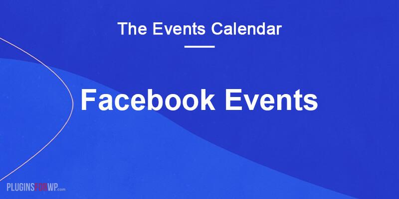 The Events Calendar: Facebook Events