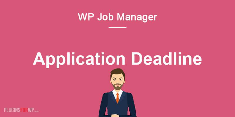 WP Job Manager – Application Deadline