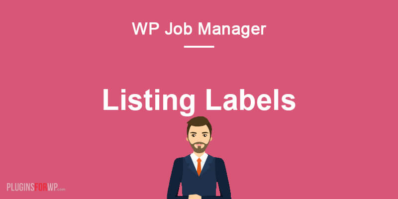 Listing Labels for WP Job Manager