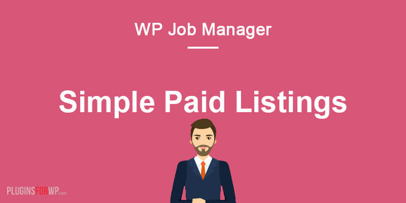 WP Job Manager – Simple Paid Listings