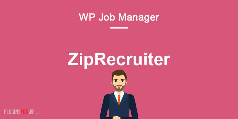 WP Job Manager – ZipRecruiter Integration