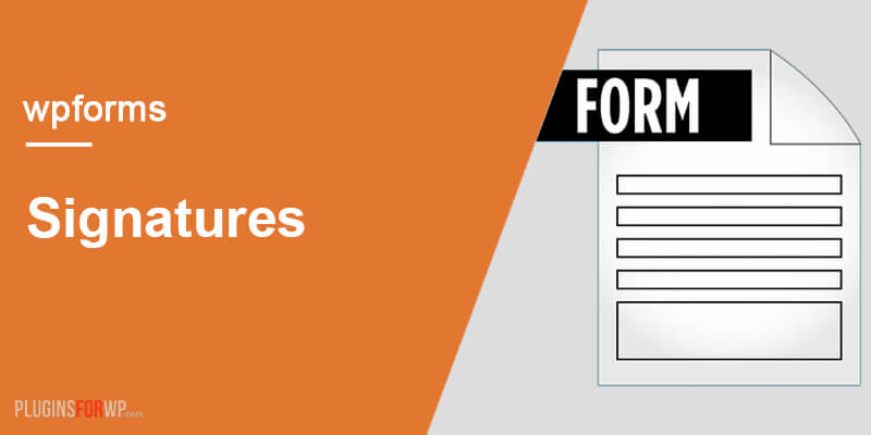 WPForms Signatures